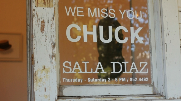 We Miss You Chuck at Sala Diaz